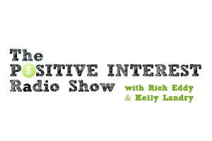 The Positive Interest Radio Show